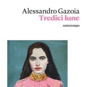 tredici_lune_alessandro_gazoia_cover